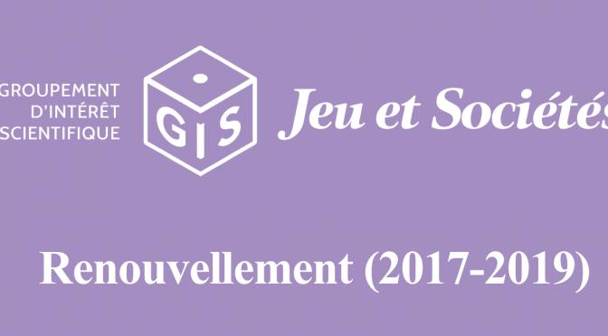 Le renouvellement du GIS «Jeu et Sociétés»
