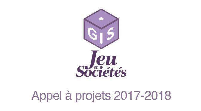 """Appel à projets – GIS """"Jeu et Sociétés"""" (2017-2018)"""